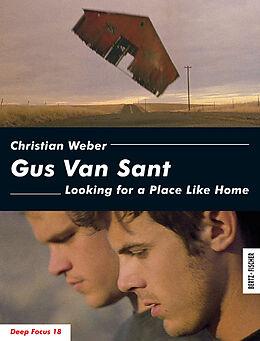Kartonierter Einband Gus Van Sant von Christian Weber