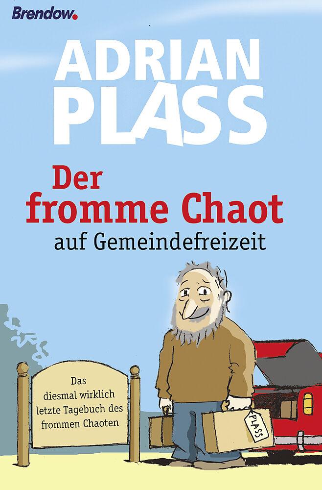 Der fromme Chaot auf Gemeindefreizeit [Versione tedesca]