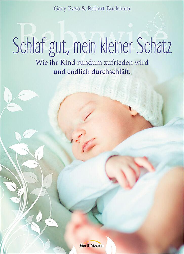 Schlaf gut, mein kleiner Schatz - Gray Ezzo, Robert Buchnam - Buch ...