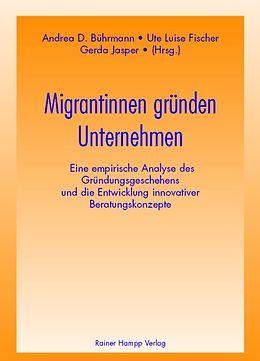 E-Book (pdf) Migrantinnen gründen Unternehmen von Andrea D. Bührmann, Ute Luise Fischer, Gerda Jasper