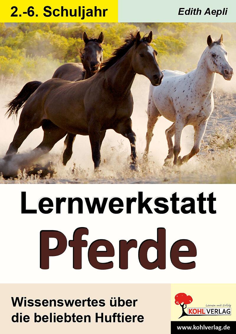 Lernwerkstatt Pferde - Edith Aepli - Buch kaufen   exlibris.ch