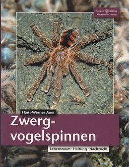 Kartonierter Einband Zwergvogelspinnen von Hans-Werner Auer