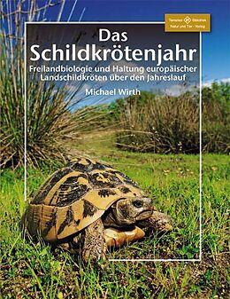 Kartonierter Einband Das Schildkrötenjahr von Michael Wirth