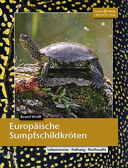 Kartonierter Einband Europäische Sumpfschildkröten von Bernd Wolff