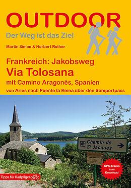Paperback Frankreich: Jakobsweg Via Tolosana mit Camino Aragonés, Spanien 150000 von Martin Simon, Norbert Rother