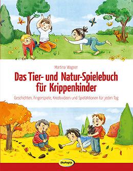 Das Tier- und Natur-Spielebuch für Krippenkinder [Version allemande]