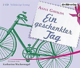 Audio CD (CD/SACD) Ein geschenkter Tag von Anna Gavalda