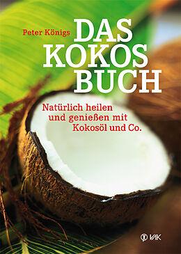 Kartonierter Einband Das Kokos-Buch von Peter Königs