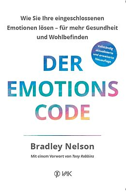 Kartonierter Einband Der Emotionscode von Bradley Nelson