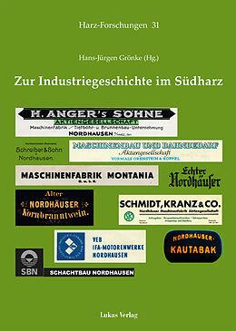 Zur Industriegeschichte im Südharz