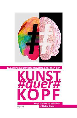 Kartonierter Einband (Kt) Kunst#quer#Kopf von Bernhard Balkenhol, Christa Sturm
