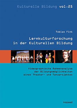 E-Book (pdf) Lernkulturforschung in der Kulturellen Bildung von Tobias Fink
