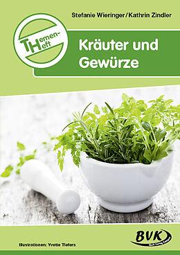 Themenheft Kräuter und Gewürze [Versione tedesca]