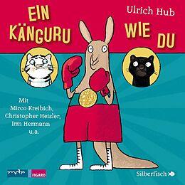 Audio CD (CD/SACD) Ein Känguru wie du von Ulrich Hub