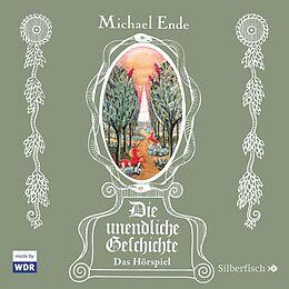 Audio CD (CD/SACD) Die unendliche Geschichte - Das Hörspiel von Michael Ende