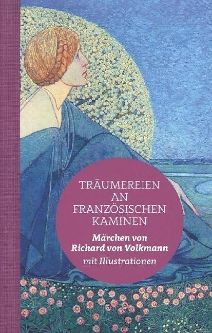 Träumereien an französischen Kaminen (Halbleinen) [Version allemande]