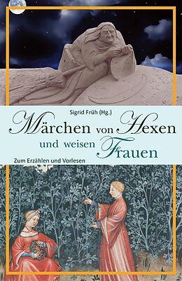Märchen von Hexen und weisen Frauen [Version allemande]