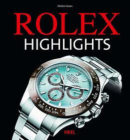 Fester Einband Rolex Highlights von Herbert James, Herbert James
