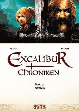 Excalibur Chroniken 03. Luchar [Version allemande]