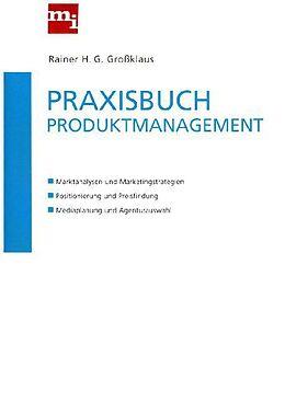 Praxisbuch Produktmanagement [Version allemande]