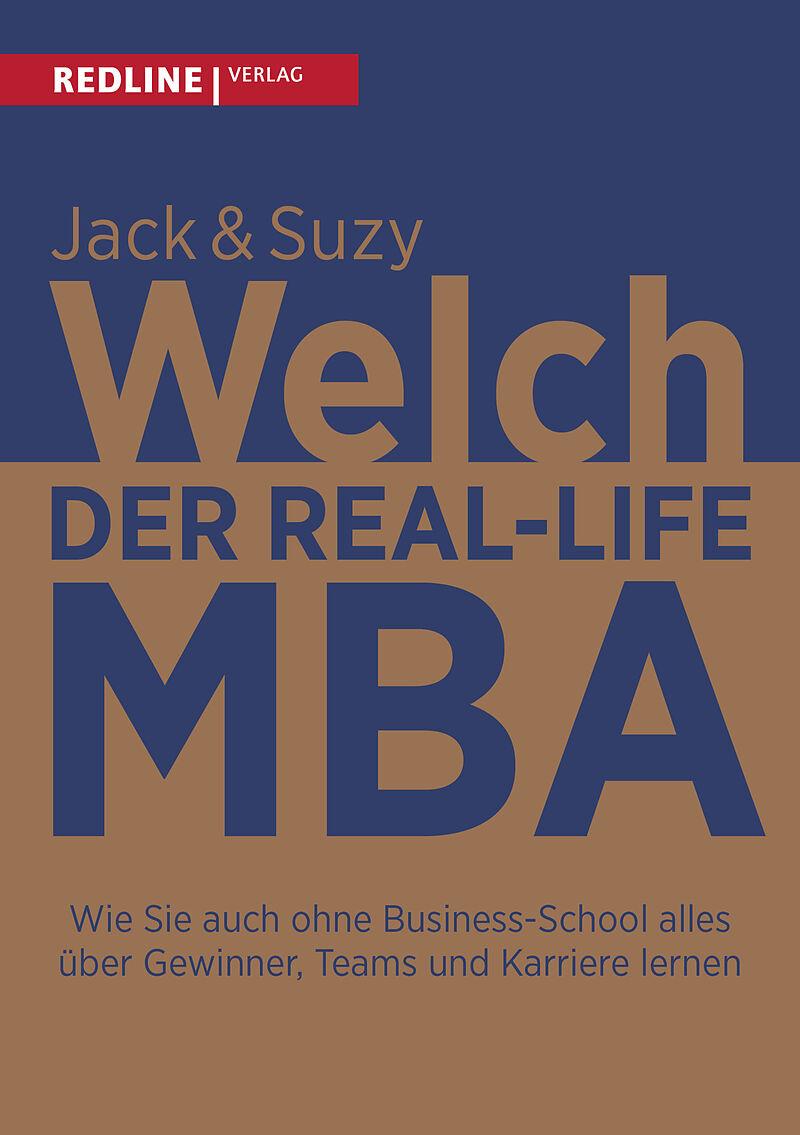 Der Real Life Mba Jack Welch Suzy Welch Buch Kaufen Exlibrisch