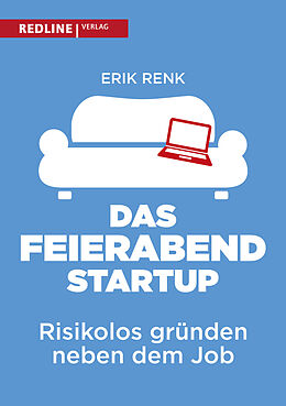 Kartonierter Einband Das Feierabend-Startup von Erik Renk