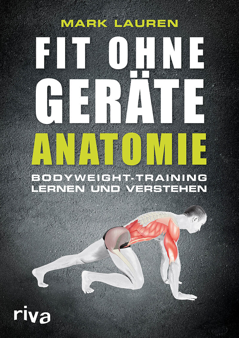 Fit ohne Geräte - Anatomie - Mark Lauren - Buch kaufen | exlibris.ch