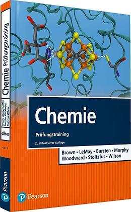 Kartonierter Einband Chemie Prüfungstraining von Patrick M. Woodward, Bruce E. Bursten, Theodore L. Brown