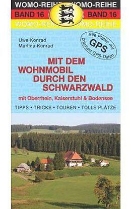 Mit dem Wohnmobil durch den Schwarzwald [Versione tedesca]