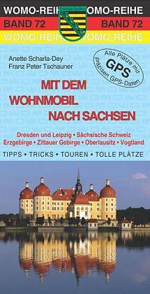 Mit dem Wohnmobil nach Sachsen [Version allemande]