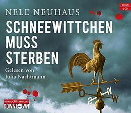 Audio CD (CD/SACD) Schneewittchen muss sterben (Ein Bodenstein-Kirchhoff-Krimi 4) von Nele Neuhaus