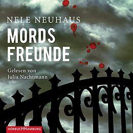 Audio CD (CD/SACD) Mordsfreunde (Ein Bodenstein-Kirchhoff-Krimi 2) von Nele Neuhaus