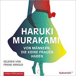 Audio CD (CD/SACD) Von Männern, die keine Frauen haben von Haruki Murakami