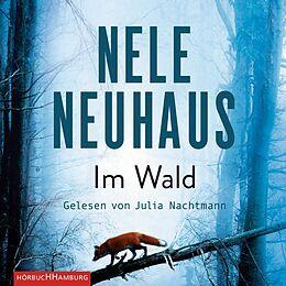 Audio CD (CD/SACD) Im Wald (Ein Bodenstein-Kirchhoff-Krimi 8) von Nele Neuhaus