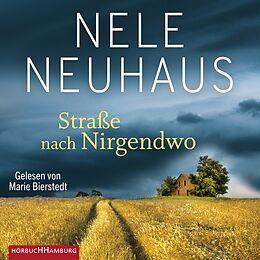 Audio CD (CD/SACD) Straße nach Nirgendwo (Sheridan-Grant-Serie 2) von Nele Neuhaus