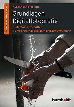 Grundlagen Digitalfotografie [Versione tedesca]