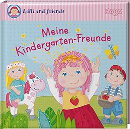 Fester Einband Lilli and friends - Meine Kindergarten-Freunde von