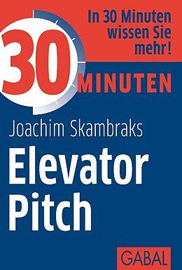 30 Minuten Elevator Pitch [Version allemande]