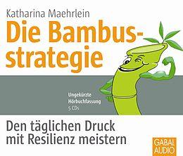 Audio CD (CD/SACD) Die Bambusstrategie von Katharina Maehrlein