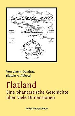 E-Book (pdf) Flatland Eine phantastische Geschichte über viele Dimensionen von Edwin A. Abbott