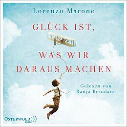 Audio CD (CD/SACD) Glück ist, was wir daraus machen von Lorenzo Marone