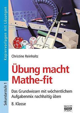Übung macht Mathe-fit 8. Klasse. Kopiervorlagen mit Lösungen