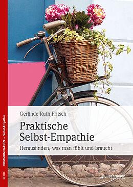 Kartonierter Einband Praktische Selbst-Empathie von Gerlinde R. Fritsch