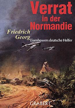 Fester Einband Verrat in der Normandie von Friedrich Georg