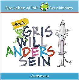 Gris will anders sein [Version allemande]