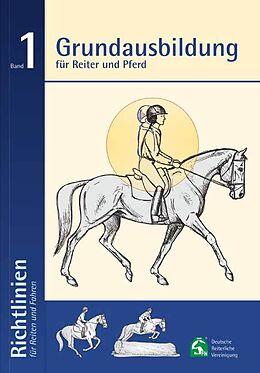 Kartonierter Einband Grundausbildung für Reiter und Pferd von Christoph Hess, Thies Kaspareit, Susanne u a Miesner