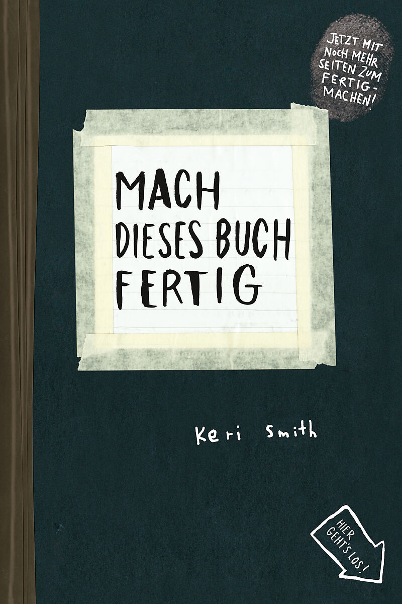 mach dieses buch fertig keri smith buch kaufen. Black Bedroom Furniture Sets. Home Design Ideas