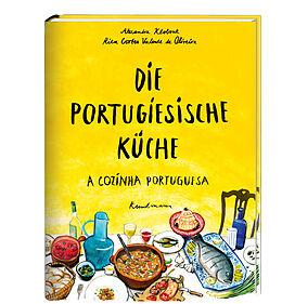 Die Portugiesische Kuche Alexandra Klobouk Rita Cortes Valente De