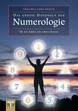 Kartonierter Einband Das große Handbuch der Numerologie von Editha Wüst, Sabine Schieferle