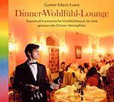 Dinner- Wohlfühl- Lounge